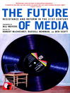 The Future of Media (eBook): Resistance and Reform in the 21st Century