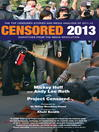 Censored 2013 (eBook): The Top Censored Stories and Media Analysis of 2011-2012