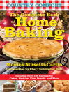The Complete Book of Home Baking (eBook): Country Comfort: Includes Over 100 Recipes for Cakes, Cookies, Pies, Breads, and More