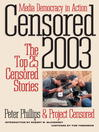 Censored 2003 (eBook): The Top 25 Censored Stories