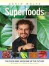 Superfoods (eBook): The Food and Medicine of the Future