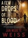 A Few Drops of Blood (eBook): Captain Natalia Monte Series, Book 2