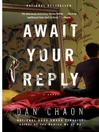 Await your reply a novel