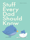 Stuff Every Dad Should Know (eBook)
