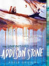 The Unfinished Life of Addison Stone (eBook): A Novel
