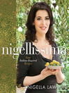 Nigellissima easy Italian-inspired recipes