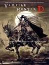 Pilgrimage of the Sacred and the Profane (eBook): Vampire Hunter D Series, Book 6