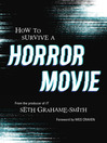 How to Survive a Horror Movie (eBook): All the Skills to Dodge the Kills