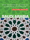 Saudi Arabia (eBook): The Essential Guide to Customs & Culture
