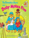 The Berenstain Bears and Baby Makes Five by Stan Berenstain