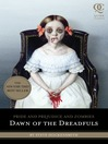 Dawn of the Dreadfuls (eBook): Pride and Prejudice and Zombies Series, Book 1