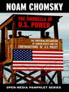 The Umbrella of U.S. Power (eBook): The Universal Declaration of Human Rights and the Contradictions of U.S. Policy