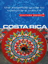 Costa Rica (eBook): The Essential Guide to Culture & Customs