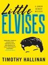 Little Elvises (eBook): Junior Bender Series, Book 2