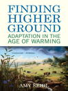 Finding Higher Ground (eBook): Adaptation in the Age of Warming