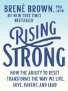 Rising strong [electronic book]