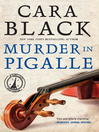 Murder in Pigalle (eBook): Aimee Leduc Series, Book 14