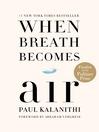 When Breath Becomes Air [EBOOK]