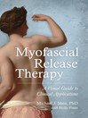 Myofascial Release Therapy (eBook): A Visual Guide to Clinical Applications