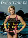 Age is Just a Number : achieve your dreams at any stage in your life / [electronic resource]