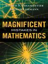 Magnificent Mistakes in Mathematics (eBook)