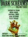 Dark screams, volume 3 [electronic book]