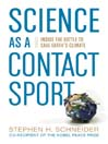 Science as a Contact Sport (eBook): Inside the Battle to Save Earth's Climate