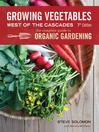 Growing Vegetables West of the Cascades, Updated (eBook): The Complete Guide to Organic Gardening