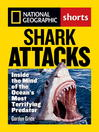 Shark Attacks (eBook): Inside the Mind of the Ocean's Most Terrifying Predator