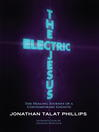 The Electric Jesus (eBook): The Healing Journey of a Contemporary Gnostic