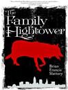 The Family Hightower (eBook): A Novel