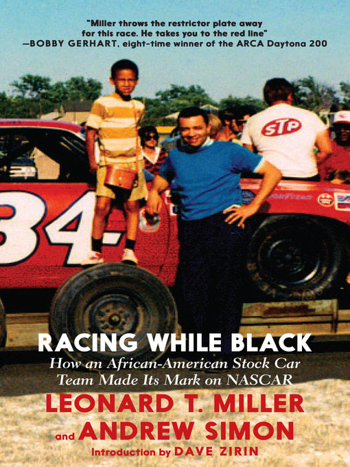 Racing While Black (eBook): How an African-American Stock Car Team Made Its Mark on NASCAR