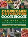 The Farmstand Favorites Cookbook (eBook): Over 300 Recipes Celebrating Local, Farm-Fresh Food