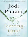 Leaving time a novel