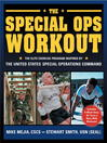 The Special Ops Workout (eBook): The Elite Exercise Program Inspired by the United States Special Operations Command
