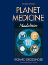 Planet Medicine (eBook): Modalities, Revised Edition: Modalities