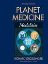 Planet Medicine (eBook): Modalities, Revised Edition: Modalities