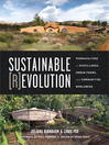 Sustainable Revolution (eBook): Permaculture in Ecovillages, Urban Farms, and Communities Worldwide