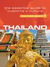 Thailand--Culture Smart! (eBook): The Essential Guide to Customs & Culture