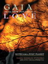 Gaia and the New Politics of Love (eBook): Notes for a Poly Planet