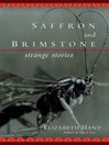 Saffron and Brimstone (eBook): Strange Stories