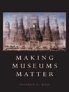 Making Museums Matter (eBook)