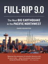 Full-Rip 9.0 (eBook): The Next Big Earthquake in the Pacific Northwest