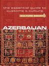 Azerbaijan (eBook): The Essential Guide to Customs & Culture