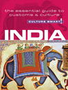 India (eBook): The Essential Guide to Customs & Culture
