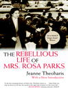 The Rebellious Life of Mrs. Rosa Parks (eBook)