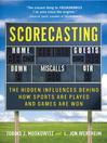 Scorecasting [electronic resource]