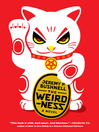 The Weirdness (eBook): A Novel