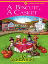 A biscuit, a casket [electronic book]