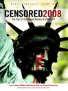 Censored 2008 (eBook): The Top 25 Censored Stories of 2006-07